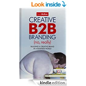 Creative B2B Branding (No, Really)