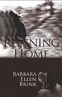 (FREE on 9/28) Running Home by Barbara Ellen Brink - http://eBooksHabit.com
