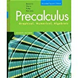 Pre-Calculus: Graphical, Numeric, Algebraic, Annotated Teachers Edition
