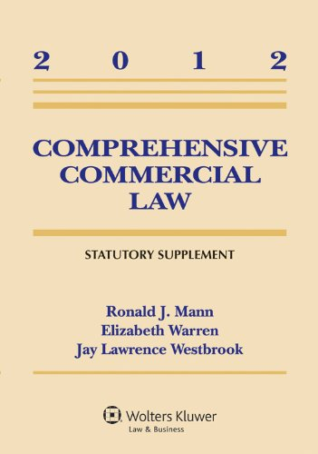 Comprehensive Commercial Law 2012 Statutory Supplement