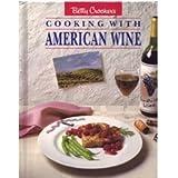 Betty Crocker's Cooking With American Wine. ~ Betty Crocker
