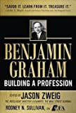 img - for Benjamin Graham, Building a Profession : Classic Writings of the Father of Security Analysis (Hardcover)--by Jason Zweig [2010 Edition] book / textbook / text book