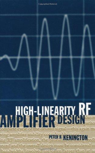 High Linearity Rf Amplifier Design