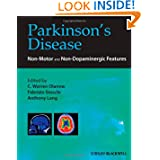 Parkinson's Disease: Non-Motor and Non-Dopaminergic Features