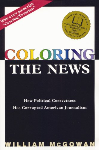 Coloring the News: How Political Correctness Has...