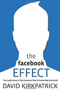 """Cover of """"The Facebook Effect: The Inside..."""