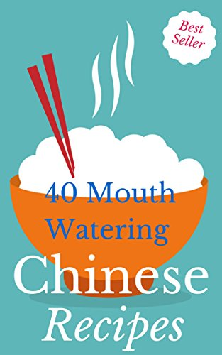 Chinese Cooking: Most Mouth Watering Chinese Recipes Ever Offered! (Wok Cookery - Asian - Regional & International - Nutrition - Gourmet - Healthy Living - Rice) by Vanessa Lane