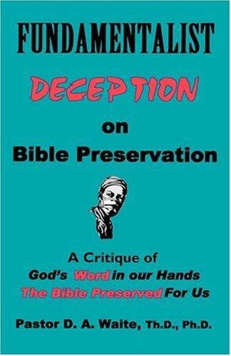 Fundamentalist Deception on Bible Preservation