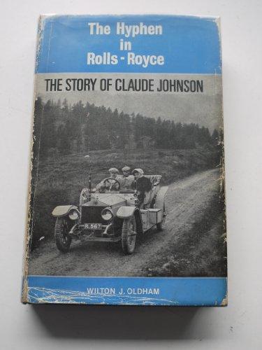 hyphen-in-rolls-royce-story-of-claude-johnson