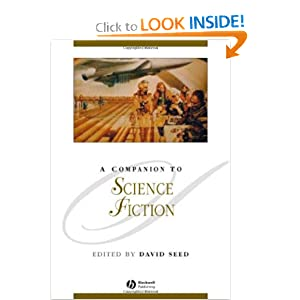 A Companion to Science Fiction (Blackwell Companions to Literature and Culture) by David Seed