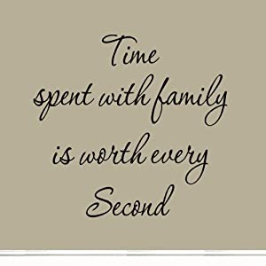 Time Spent with Family Is Worth Every Second Art Quote Vinyl Letters Decals Wall Stickers Decors