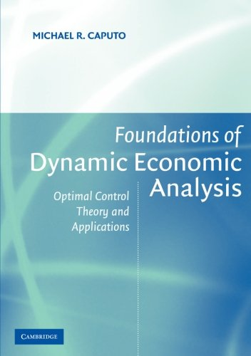 Foundations of Dynamic Economic Analysis Paperback: Optimal Control Theory and Applications