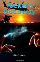 Tucker's Discovery (A Tucker Cherokee Novel)