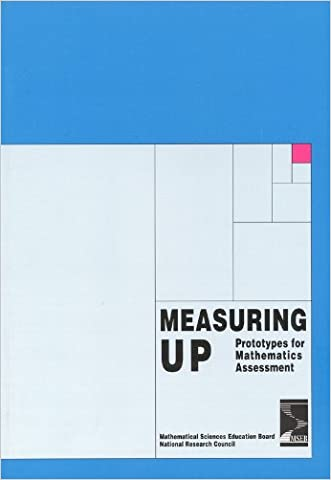 Measuring Up: Prototypes for Mathematics Assessment (Perspectives on school mathematics) written by Mathematical Sciences Education Board