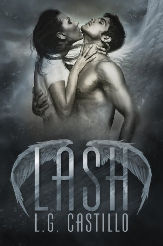Lash (Broken Angel) by L.G. Castillo