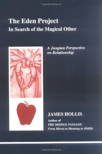 the-eden-project-in-search-of-the-magical-other-studies-in-jungian-psychology-by-jungian-analysis-79