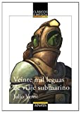 Veinte mil leguas de viaje submarino/ Twenty Thousand Leagues under the Sea (Clasicos De Medida) (Spanish Edition)