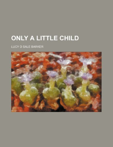 Only a little child