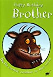 The Gruffalo Card - Happy Birthday Brother - Card (30865)