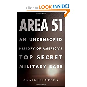 Area 51: An Uncensored History of America's Top Secret Military Base [Hardcover]