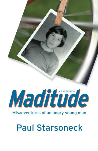 Maditude: Misadventures of an angry young man