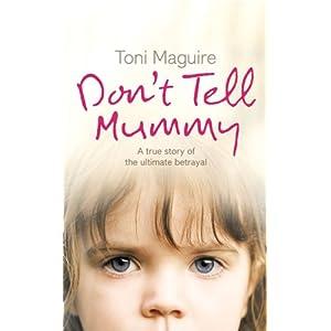 Don't tell Mummy - Toni Maguire
