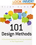 101 Design Methods: A Structured Appr...