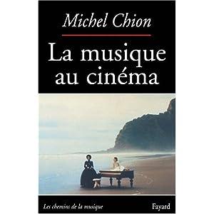 La Musique au cinema (Les Chemins de la musique) (French Edition)