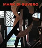 Mark Di Suvero: Open Secret: Sculpture 1990-92
