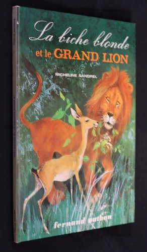 la-biche-blonde-et-le-grand-lion