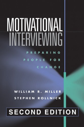 Motivational Interviewing, Second Edition: Preparing...