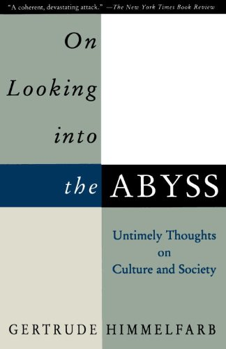 Gertrude Himmelfarb - On Looking Into the Abyss