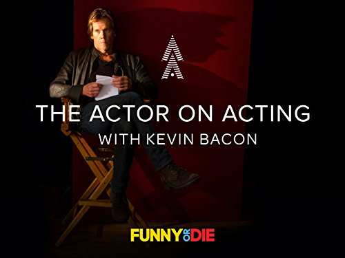 The Actor On Acting With Kevin Bacon - Season 1