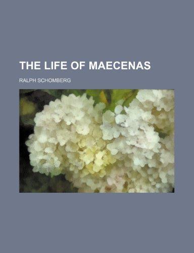 The life of Maecenas