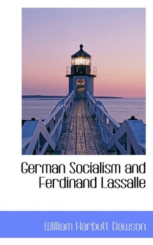 German Socialism and Ferdinand Lassalle