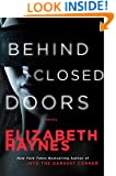 Behind Closed Doors: A Novel (Detective Chief Inspector Louisa Smith Book 2)