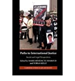img - for [(Paths to International Justice: Social and Legal Perspectives )] [Author: Marie-Benedicte Dembour] [Apr-2008] book / textbook / text book