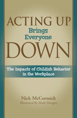 Acting Up Brings Everyone Down: The Impacts of