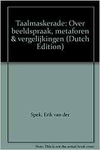 (Dutch Edition): Erik van der Spek: 9789021520438: Amazon.com: Books