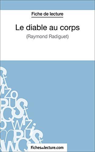fichesdelecture.com - Fiche de lecture : Le diable au corps (French Edition)