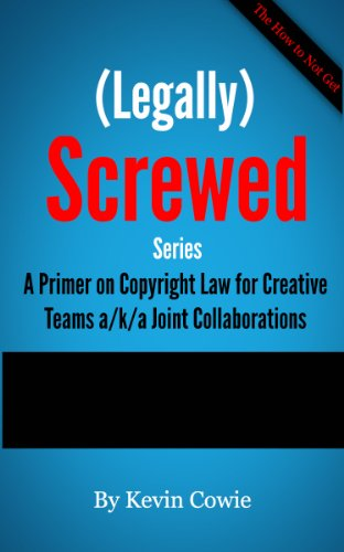 the-how-to-not-get-legally-screwed-series-a-primer-on-copyright-law-for-creative-teams-aka-joint-col
