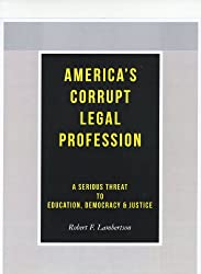 America's Corrupt Legal Profession