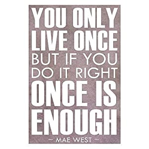 Amazon.com - (12x18) You Only Live Once Mae West Indoor ...