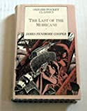 Last Of The Mohicans (Oxford Pocket Classics) (0517626306) by James Fenimore Cooper