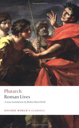 Roman Lives: A Selection of Eight Roman Lives (Oxford...