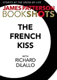 img - for The French Kiss: A Detective Luc Moncrief Story (BookShots) book / textbook / text book