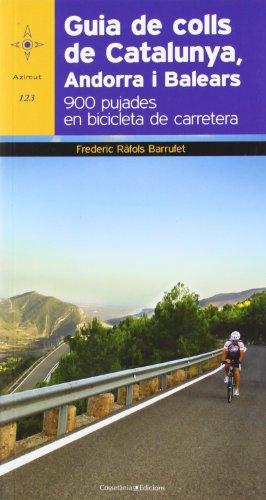 Guia de colls de Catalunya, Andorra i Balears: 900 pujades en bicicleta de carretera (Azimut)