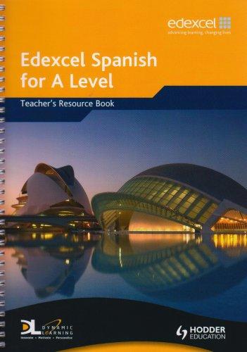 Edexcel Spanish for A Level Teacher's Resource Book (EAML)