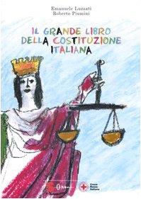 Il grande libro della Costituzione Italiana. Ediz. multilingue