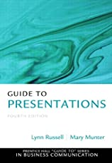 Guide to Presentations (Pearson Guide to Series in Business Communication)